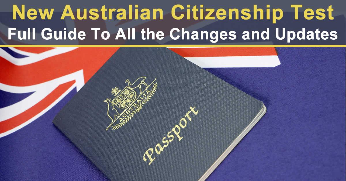 New Australian Citizenship Test – Full Guide Changes Updates